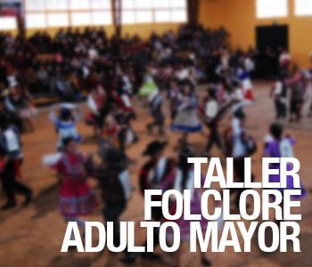 ABIERTAS INSCRIPCIONES TALLER FOLCLORE ADULTO MAYOR