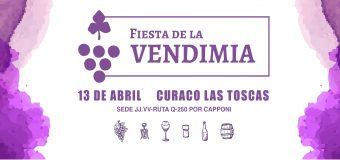 Fiesta de la Vendimia Curaco Las Toscas 2019!