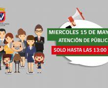 MIERCOLES 15 DE MAYO: ATENCIÓN DE PÚBLICO SOLO HASTA LAS 13:00 HRS.