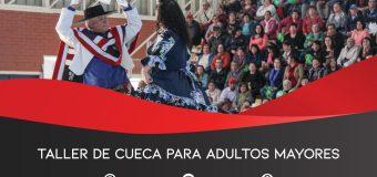 VIERNES 07 DE JUNIO: Inicia Taller de Cueca Adulto Mayor 2019