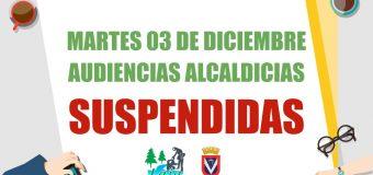 Suspendidas audiencias alcaldicias del martes 3 de diciembre